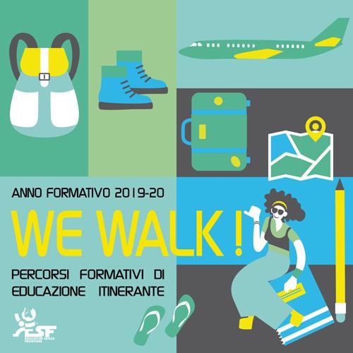 We Walk ! 19-20
