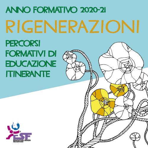 Rigenerazioni - anno formativo 20-21 ESF